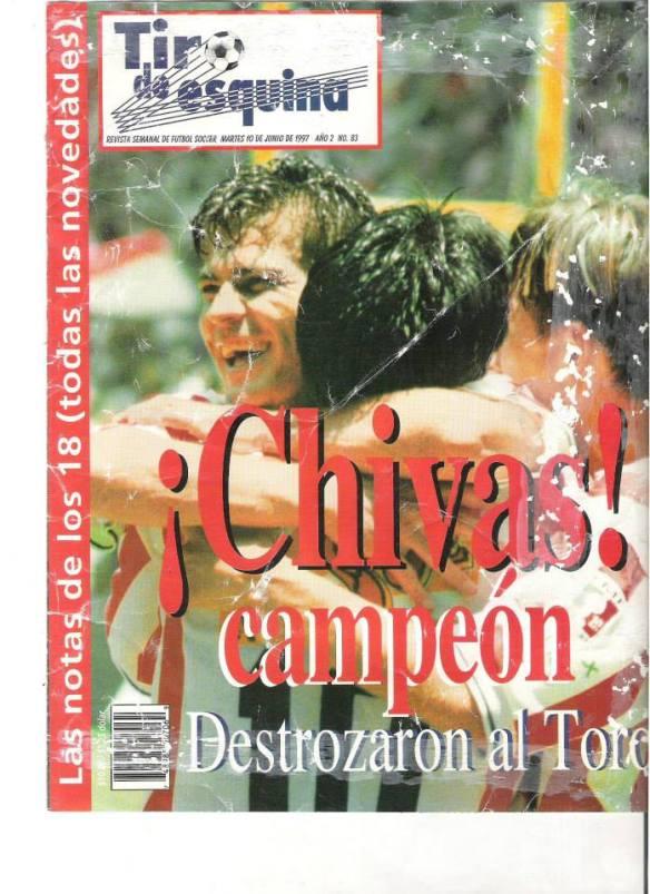 En imagen, la historia de las Chivas en 1997. Foto facebook.com/Datos.Chivas